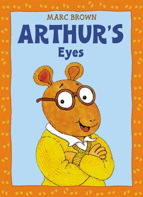 Arthur's Eyes By Brown, Marc Tolon