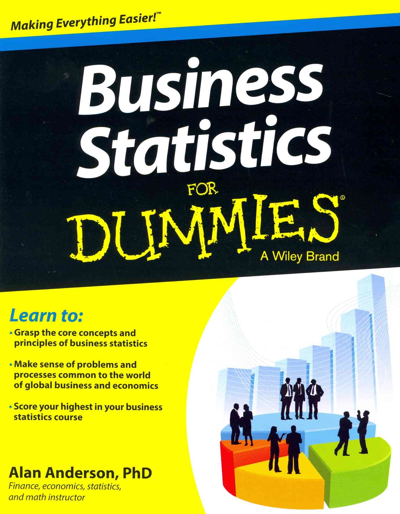 Business Statistics for Dummies By Anderson, Alan